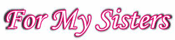 For-My-Sisters-logo