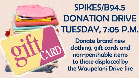 Help those in need after the Waupelani Drive fire at the Spikes/B94.5 Donation Drive on Tuesday!